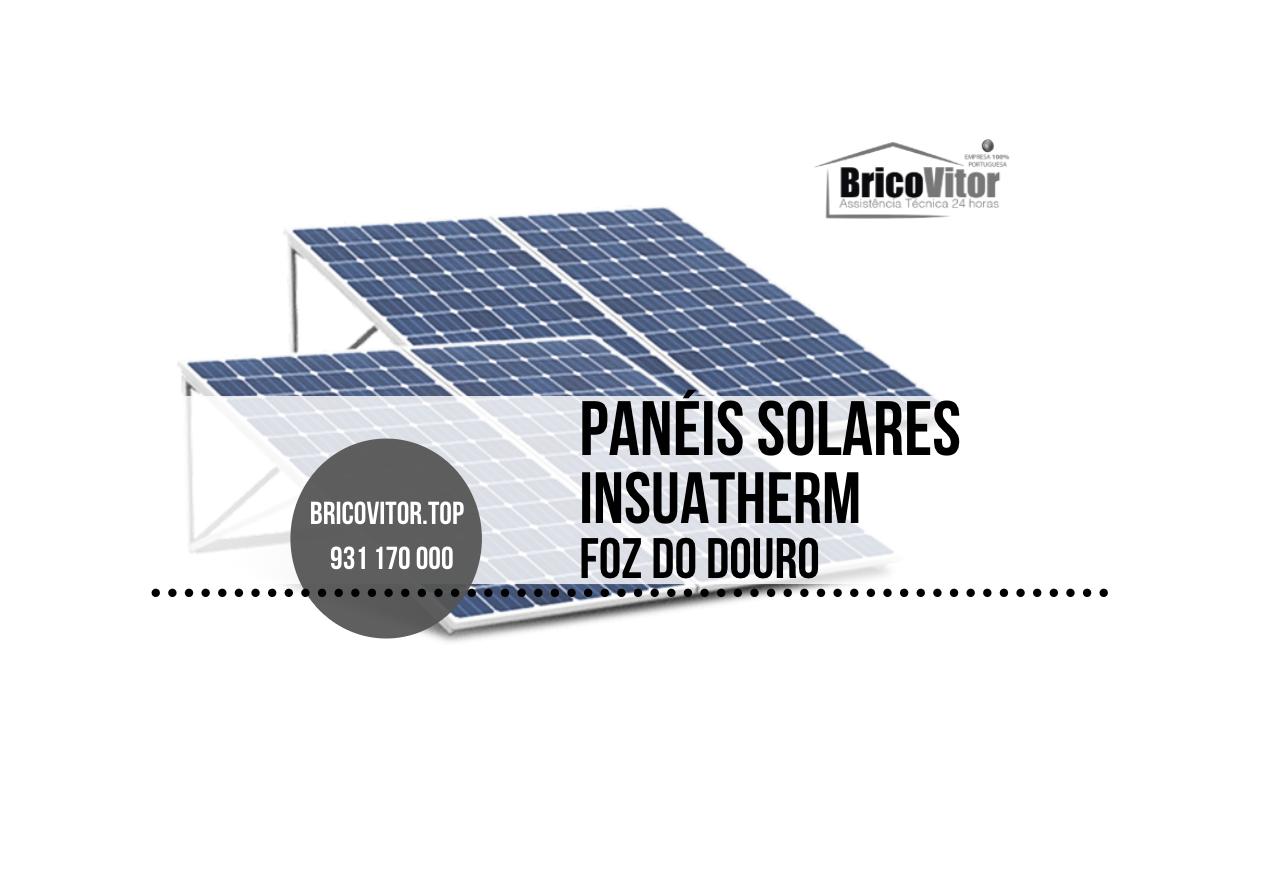 Manutenção Painéis Solares Insuatherm Foz do Douro