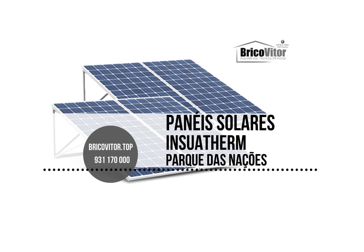 Manutenção Painéis Solares Insuatherm Parque das Nações